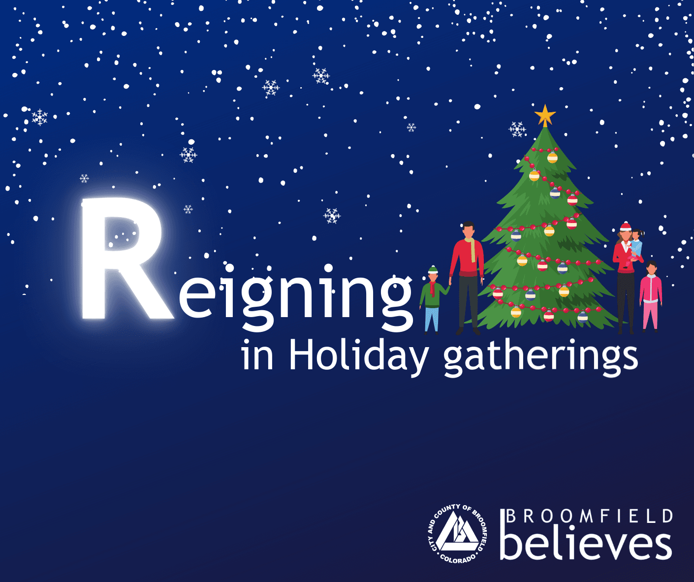 Broomfield Believes_Reigning In Holiday Gatherings